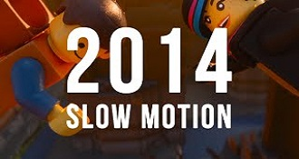 Slow Motion of 2014