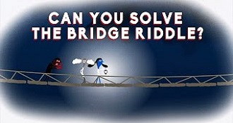 Can You Solve The Bridge Riddle